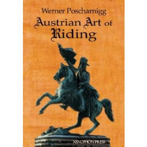 Werner Poscharnigg: Austrian Art of Riding