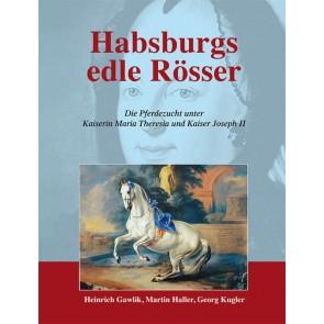 Habsburgs edle Rösser